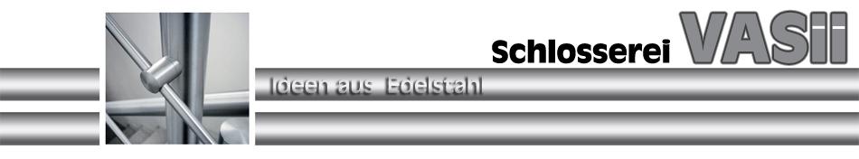 Schlosserei Vasii
